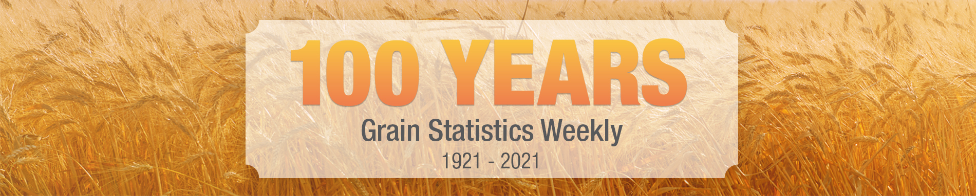 Grain Statistics Weekly turns 100